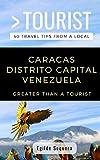 Greater Than a Tourist- Caracas Distrito Capital Venezuela: Egilde Sequera