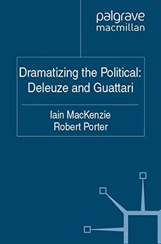 Download Dramatizing the Political: Deleuze and Guattari Pdf
