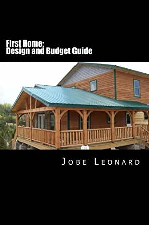 Amazon.com: First Home: Design, Budget, Estimate, and Secure Your ...