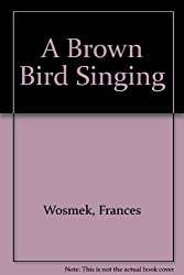 A Brown Bird Singing