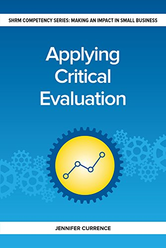 Applying Critical Evaluation: Making an Impact in Small Business (Making an Impact in Small Busine