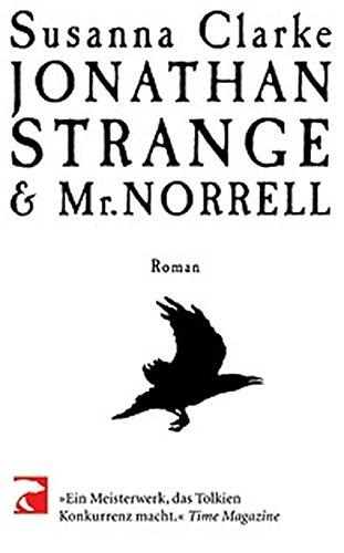 Jonathan Strange & Mr. Norrell (Jonathan Strange & Mr Norrell By Susanna Clarke)