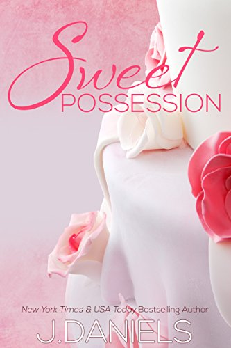 Sweet possession sweet addiction book 2 kindle edition by j sweet possession sweet addiction book 2 by daniels j fandeluxe Epub