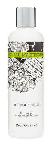 For All My Eternity Sculpt & Smooth 250ml Anti-Cellulite and Super-Firming Gel for Legs, Arms, Bum and Tum. Best-Selling UK Luxury Natural Beauty Brand now available in the - Uk Brands Luxury In