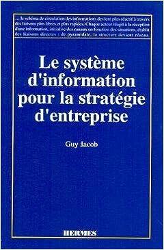 Lire Le système d'information pour la stratégie d'entreprise epub pdf