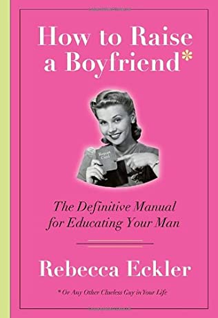 book cover of How to Raise a Boyfriend