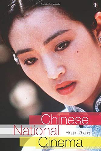 Chinese National Cinema (National Cinemas)