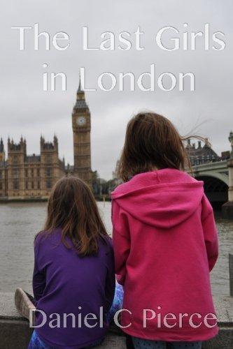 Read Online The Last Girls in London (Volume 1) PDF
