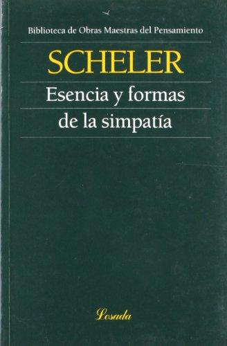Esencia Y Formas De La Simpatia (Obras maestras del pensamiento) por Max Scheler