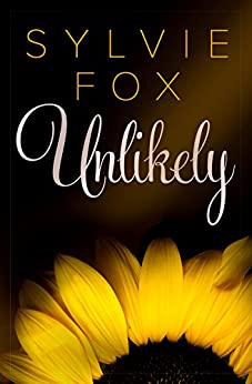 Unlikely: A Sexy Opposites Attract Romance (L.A. Nights Book 1) by [Fox, Sylvie]