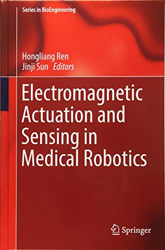 Electromagnetic Actuation and Sensing in Medical Robotics (Series in (Needleless Injection)