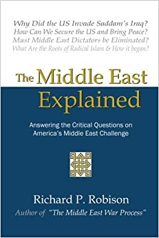 Book The Middle East Explained: Answering the Critical Questions On America's Middle East Challenge October 19, 2005