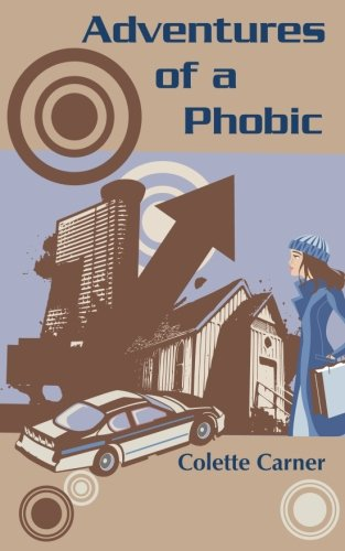 Adventures of a Phobic PDF