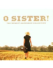 O Sister: Women's Bluegrass Collection / Var