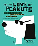 For the Love of Peanuts: Contemporary Artists