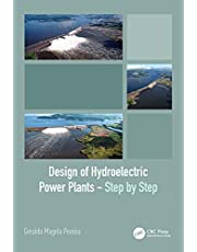Design of Hydroelectric Power Plants – Step by Step