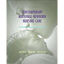 Contemporary Maternal-Newborn Nursing Care (8th Edition)