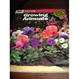 Growing Annuals, Anne M. Zeman, 0380768003