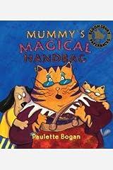 Mummy's Magical Handbag Paperback