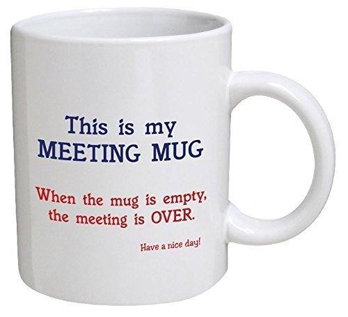 UNigogo Funny Mug - This is My Meeting Mug. Have a Nice Day - 11 OZ Coffee Mugs - Funny Inspirational and Sarcasm - ()