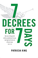 7 Decrees for 7 Days