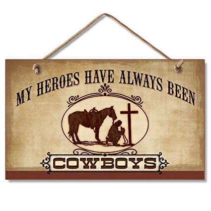 DASON 13x25cm, Novelty Hanging Sign Gift My Heroes Have Always Been Cowboys Sign Wall Decorative Wood Sign Plaque for House Decor 870962