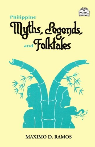Philippine Myths, Legends, and Folktales