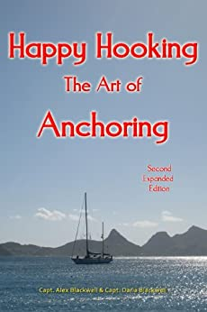 Happy Hooking - the Art of Anchoring by [Captain Alex Blackwell, Captain Daria Blackwell]