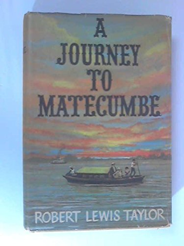 A Journey To Matecumbe by Robert Lewis Taylor