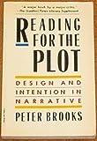 Reading for the Plot, Peter Brooks, 0394729099