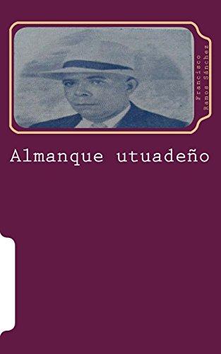 Almanque utuadeño (Clasicos de la historia y literartura utuadeña) (Spanish Edition) [Dr. Ruben Maldonado Jimenez] (Tapa Blanda)
