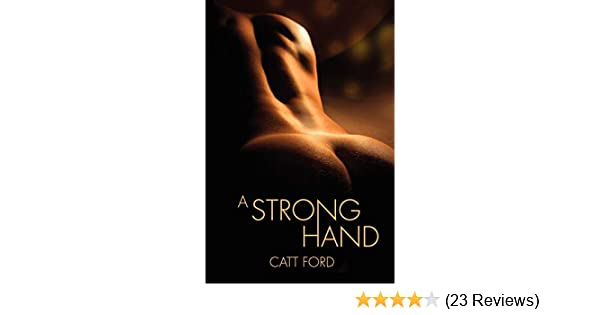 a strong hand catt ford read online free