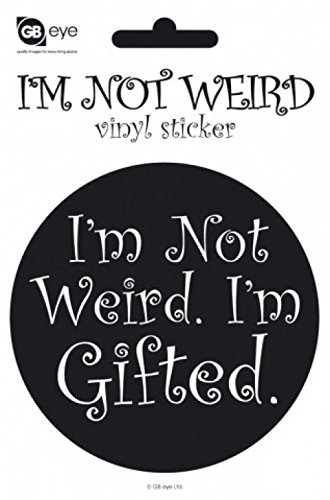 1art1 Fun Sticker Adhesive Decal - I'm Not Weird, I'm Gifted (6 x 4 inches) from 1art1