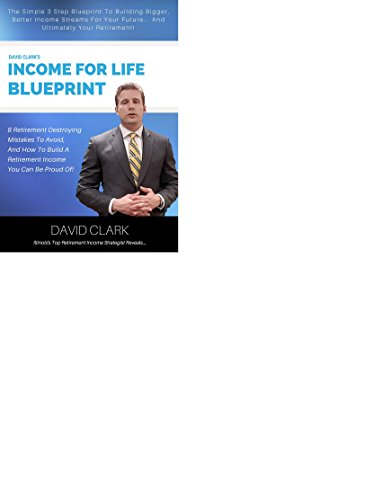 Amazon the income for life blueprint ebook david clark kindle the income for life blueprint by clark david malvernweather Choice Image