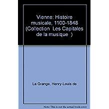 Vienne : histoire musicale, 1100-1848