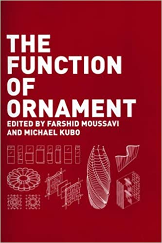 Second Printing The Function of Ornament