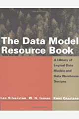 The Data Model Resource Book: A Library of Logical Data Models and Data Warehouse Designs Paperback