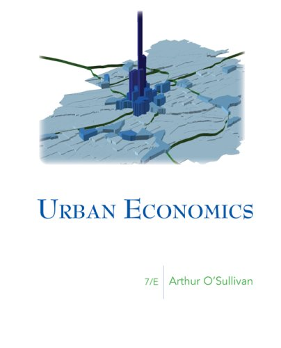 Urban Economics (McGraw-Hill Series in Urban Economics)