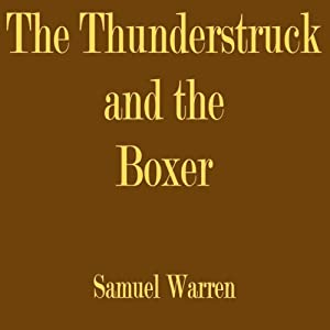 The Thunderstruck and the Boxer Audiobook