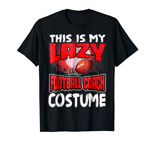 This Is My Lazy Football Coach Costume Halloween Shirt -