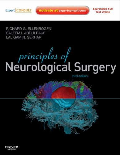 Principles of Neurological Surgery: Expert Consult - Online (PRINCIPLES OF NEUROSURGERY) Pdf