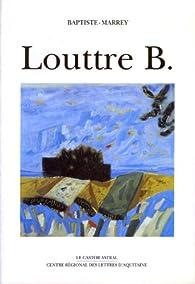 Louttre B. par  Baptiste-Marrey