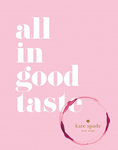 kate spade new york: all in good taste]()