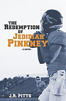 The Redemption of Jedidiah Pinkney by [Pitts, J.R.]