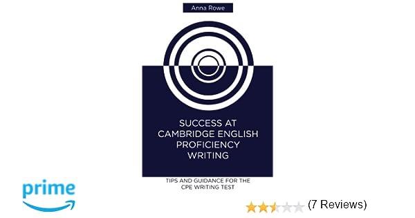 Success at Cambridge English: Proficiency Writing: Tips and