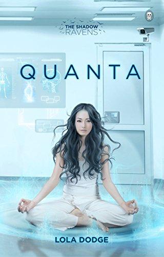 Quanta (The Shadow Ravens Book -