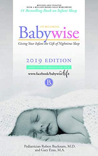 On Becoming Babywise: Giving Your Infant the Gift of Nighttime Sleep - Interactive Support (On Becoming...)