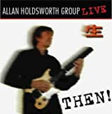Then Live by Allan Holdsworth
