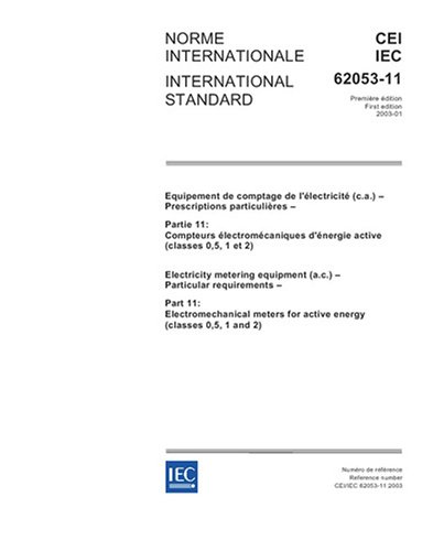 iec-62053-11-ed-10-b2003-electricity-metering-equipment-ac-particular-requirements-part-11-electrome