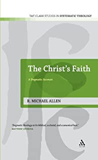 Christ's Faith: A Dogmatic Account (T&T Clark Studies in Systematic Theology) (0567130940) | Amazon Products